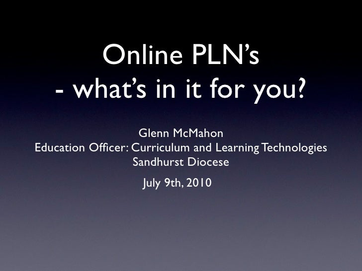 PLN's what's in it for you