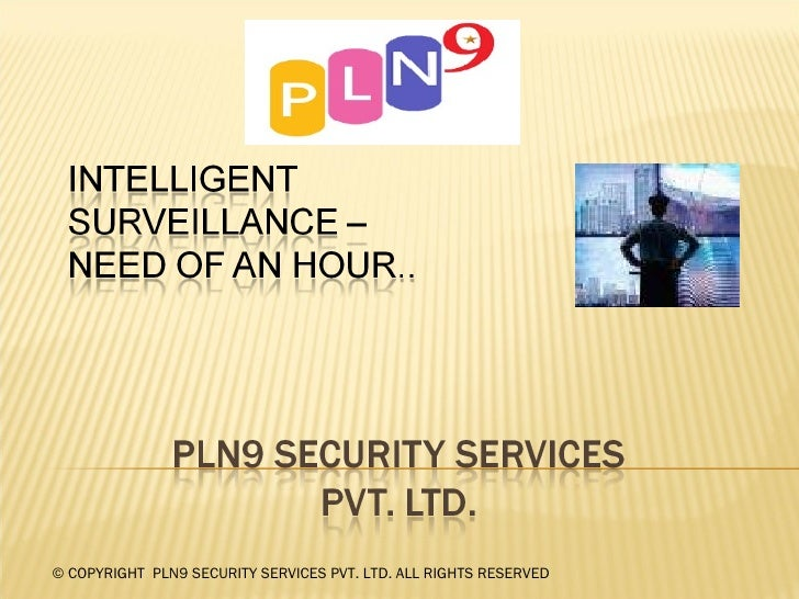 © COPYRIGHT  PLN9 SECURITY SERVICES PVT. LTD. ALL RIGHTS RESERVED