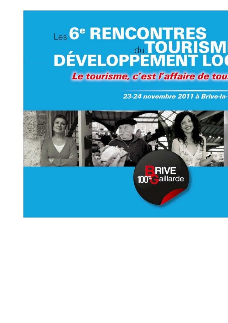 Bienvenus aux 6èmes Rencontres duTourisme et du Développement Local