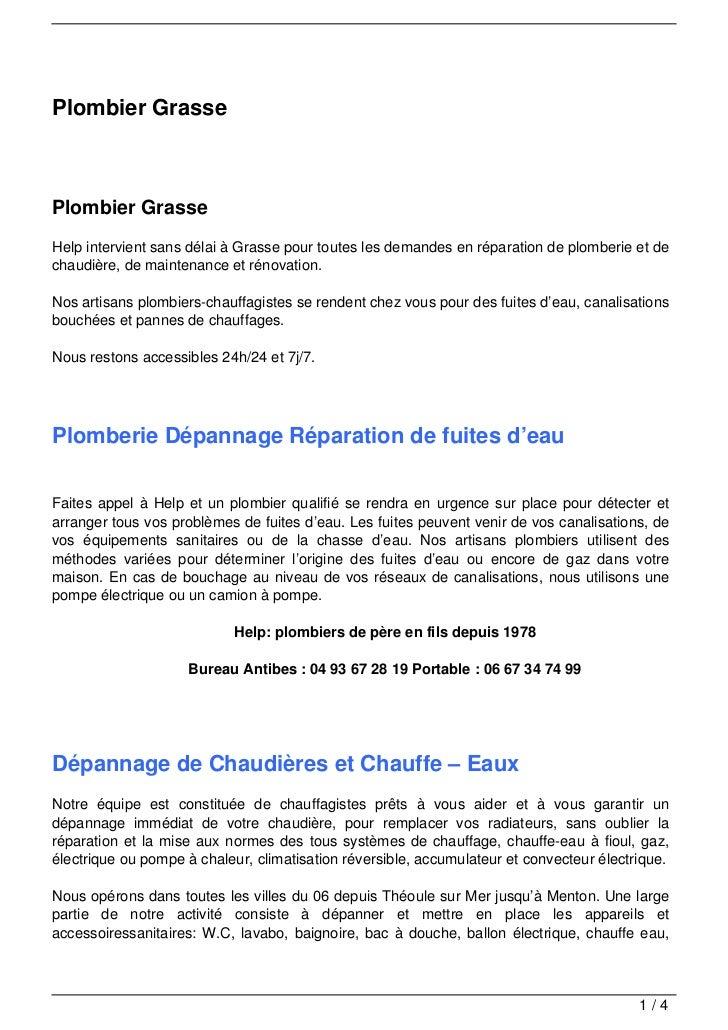 Plombier GrassePlombier GrasseHelp intervient sans délai à Grasse pour toutes les demandes en réparation de plomberie et d...