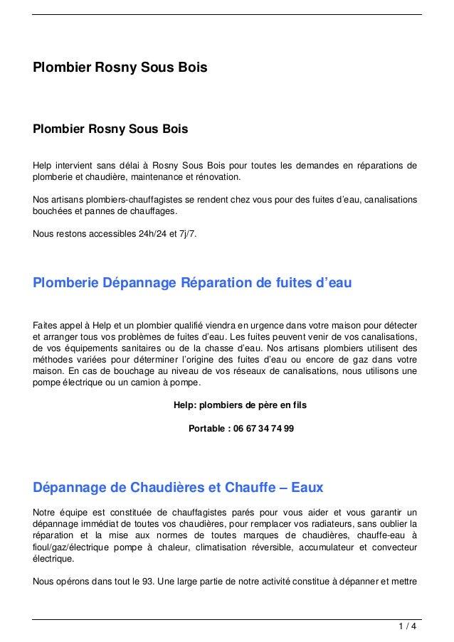 Plombier Rosny Sous BoisPlombier Rosny Sous BoisHelp intervient sans délai à Rosny Sous Bois pour toutes les demandes en r...