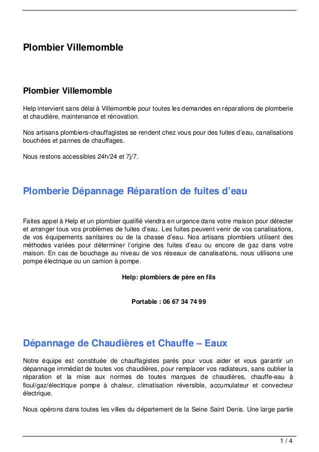 Plombier VillemomblePlombier VillemombleHelp intervient sans délai à Villemomble pour toutes les demandes en réparations d...