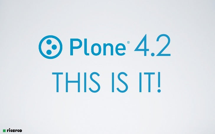 Plone 4.2 - THIS IS IT!