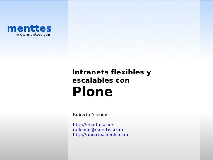 menttes  www.menttes.com                        Intranets flexibles y                    escalables con                   ...