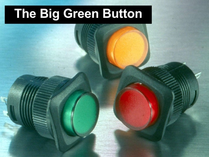 The Big Green Button