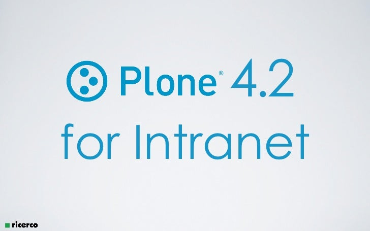 Plone 4 For Intranet