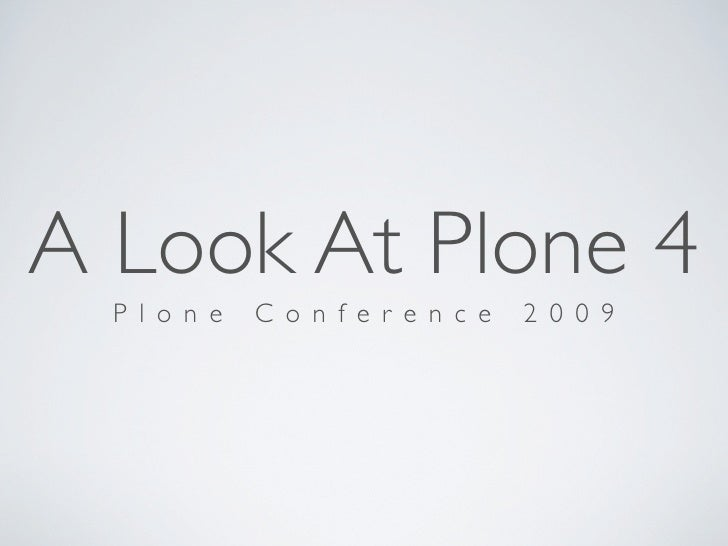 A Look at Plone 4