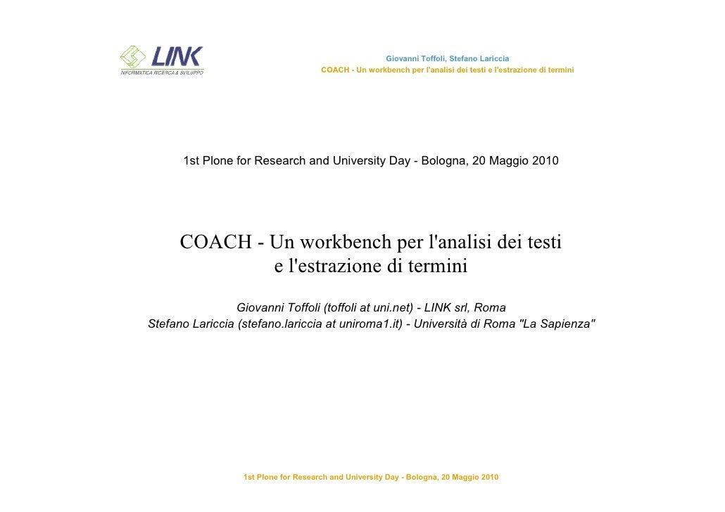 Giovanni Toffoli, Stefano Lariccia                                       COACH - Un workbench per l'analisi dei testi e l'...