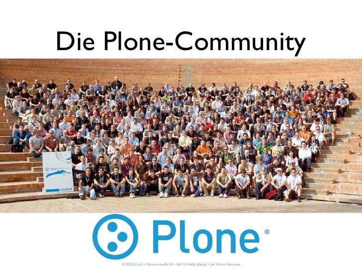 Die Plone-Community          © DZUG e.V. • Forsterstraße 29 • 06112 Halle (Saale) • Jan Ulrich Hasecke