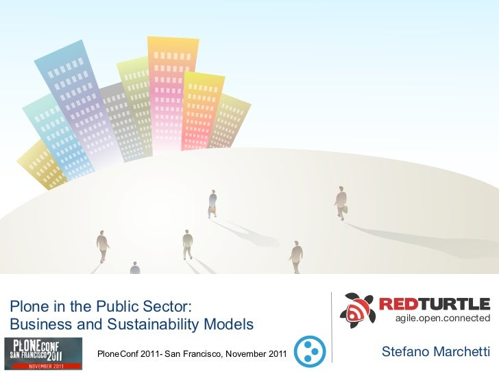 Plone in the Public Sector: Business and Sustainability Models.