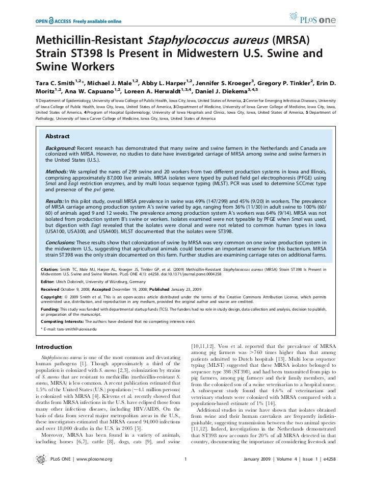 Methicillin-Resistant Staphylococcus aureus (MRSA)Strain ST398 Is Present in Midwestern U.S. Swine andSwine WorkersTara C....