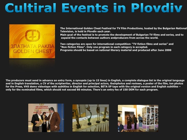 The International Golden Chest Festival for TV Film Productions, hosted by the Bulgarian National  Television, is held in ...