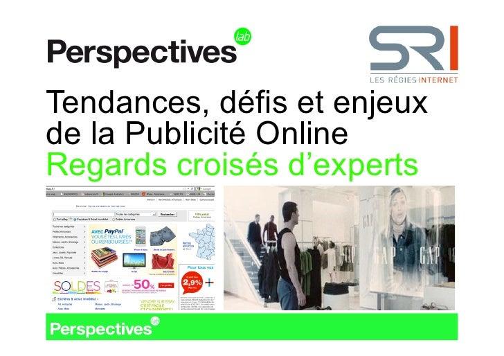 Tendances, défis et enjeux de la publicité online (les études de l'e-Pub SRI, 1ère édition)