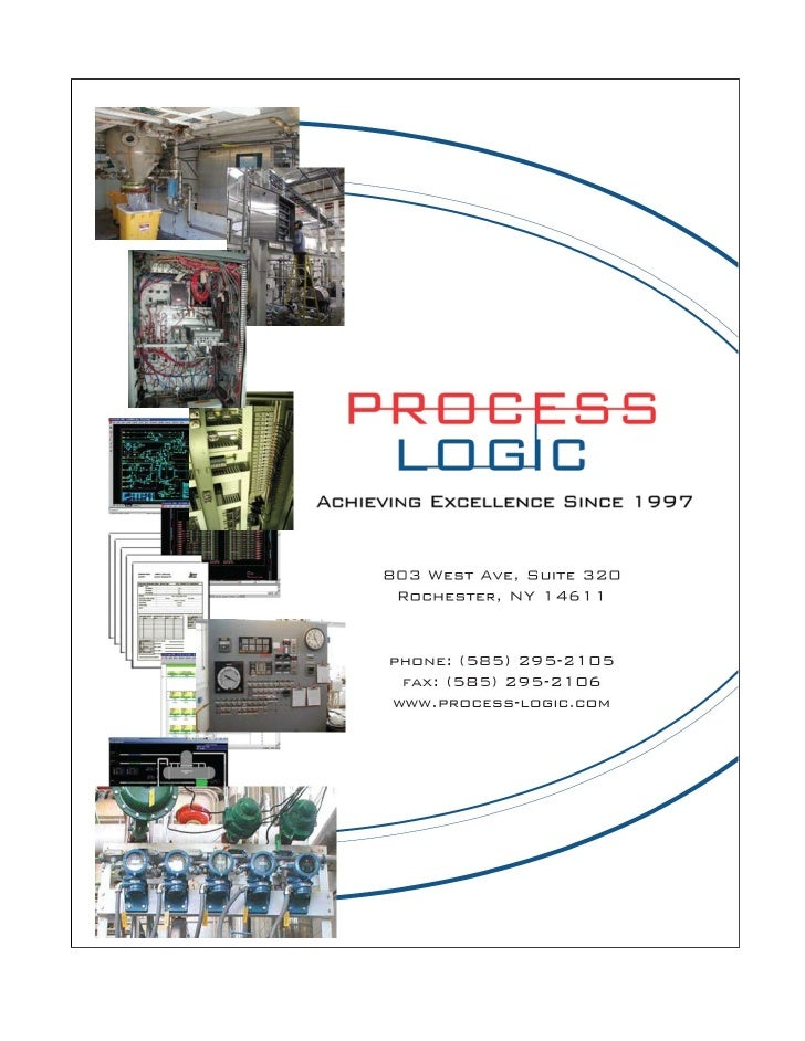 General Overview   INTRODUCTION TO PROCESS-LOGIC  Since our inception in 1997, our mission has been to achieve excellence ...