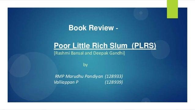 Poor Little Rich Slum by Rashmi Bansal