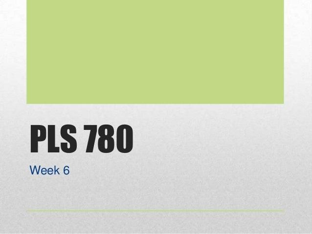 Pls 780 week_6