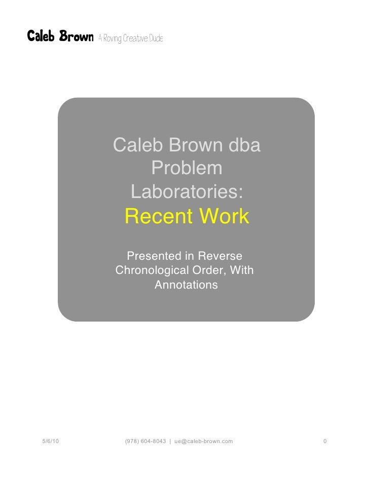 Caleb Brown: a user-centered information professional: work samples                       Caleb Brown dba                 ...