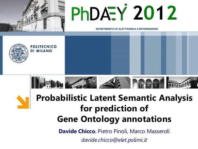 2012                    DIPARTIMENTO DI ELETTRONICA E INFORMAZIONEProbabilistic Latent Semantic Analysis           for pre...