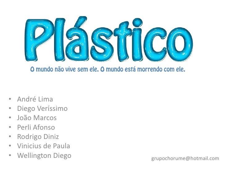 •   André Lima•   Diego Veríssimo•   João Marcos•   Perli Afonso•   Rodrigo Diniz•   Vinicius de Paula•   Wellington Diego...