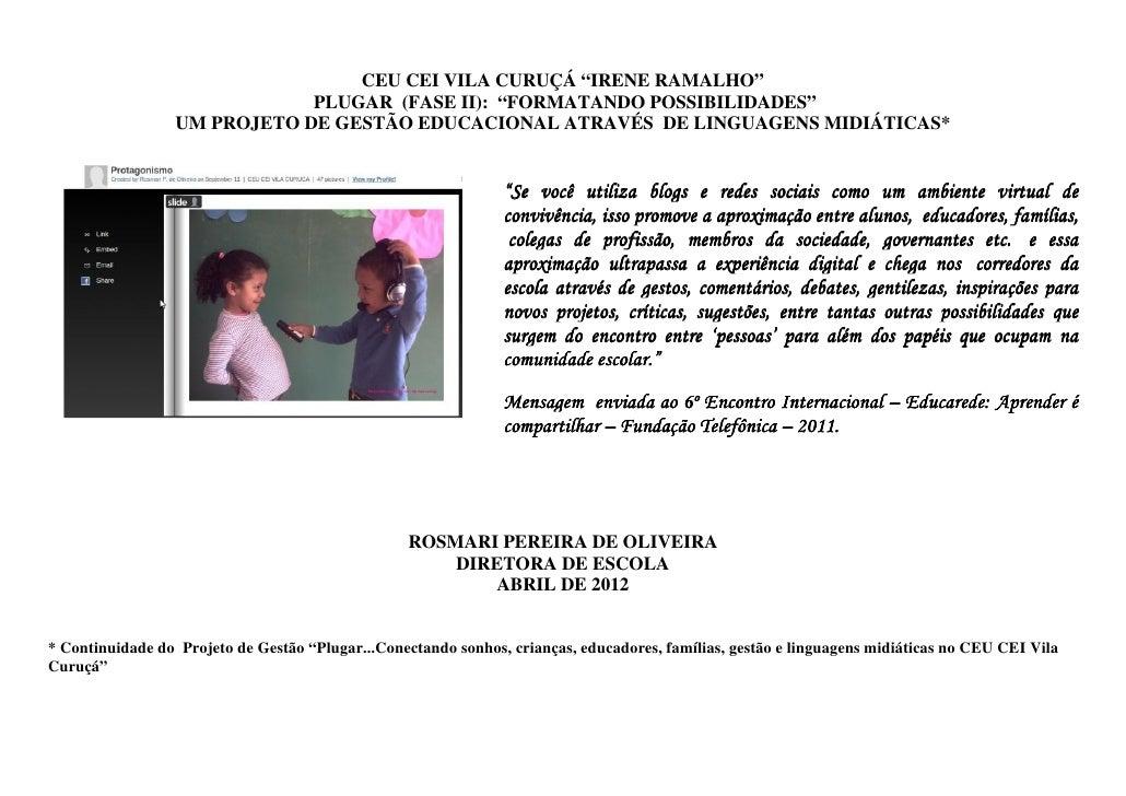 "PROJETO ""PLUGAR (FASE II)"" - 2012"