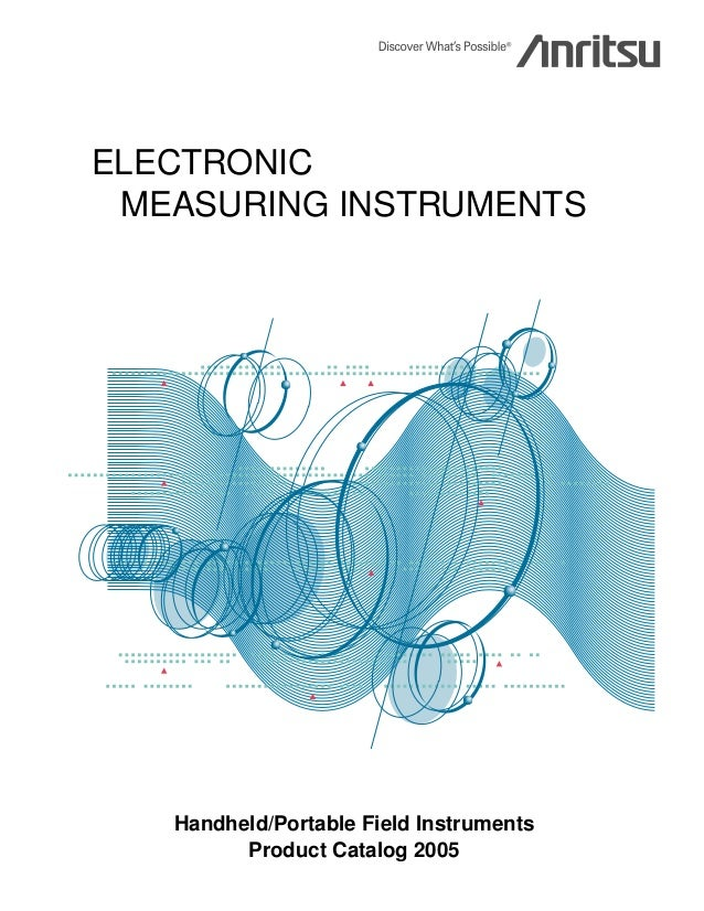 ELECTRONIC MEASURING INSTRUMENTS  Handheld/Portable Field Instruments Product Catalog 2005