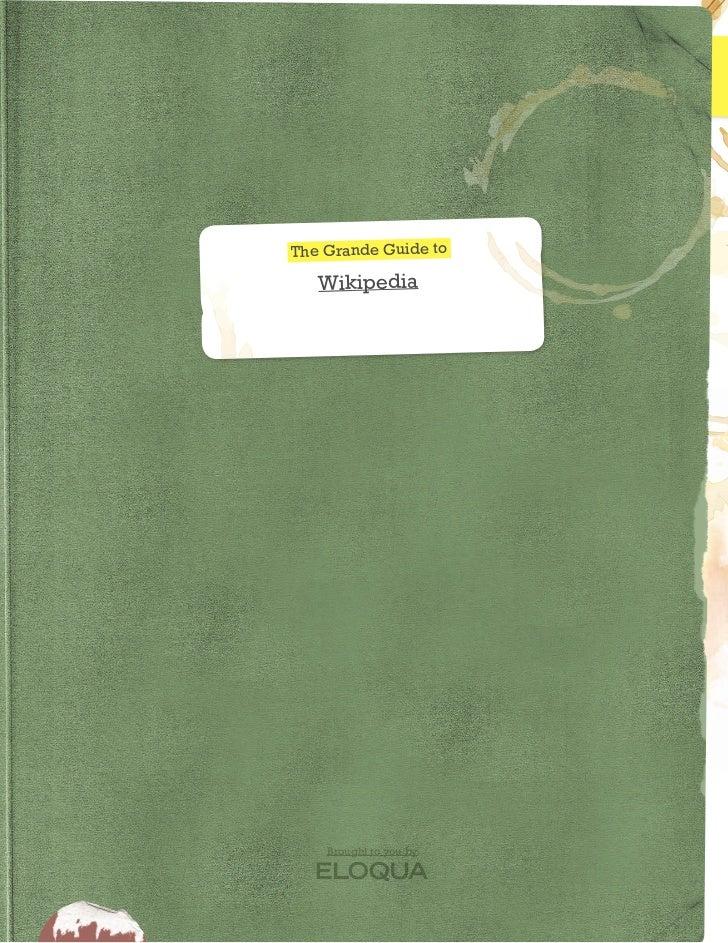 The Grande Guide to                                                                   Wikipedia                           ...