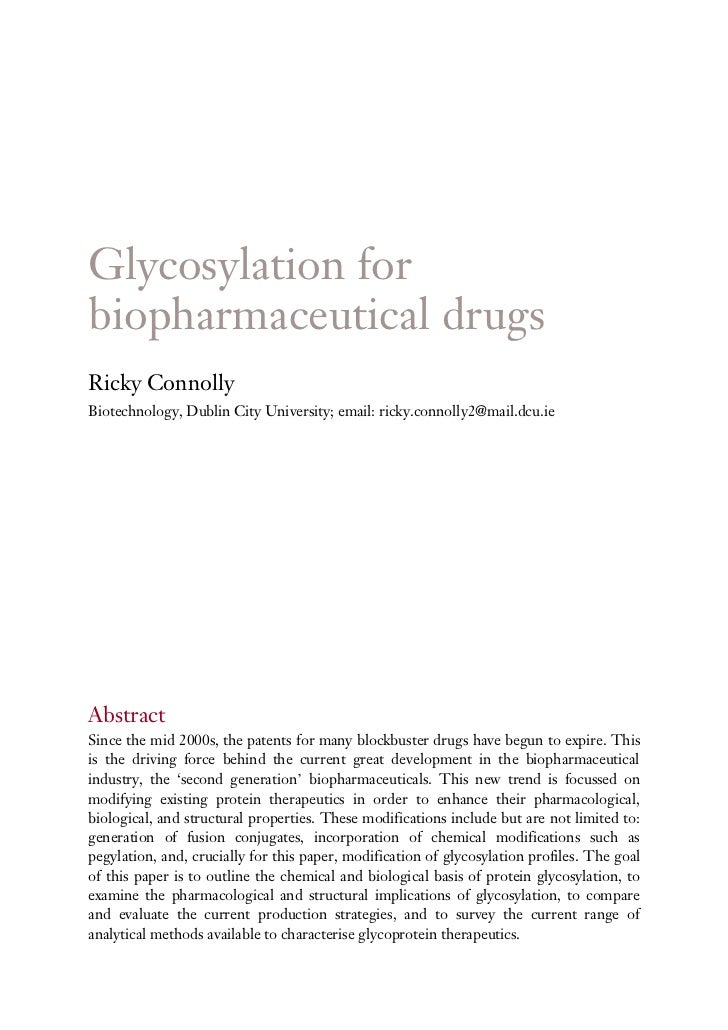 Glycosylation forbiopharmaceutical drugsRicky ConnollyBiotechnology, Dublin City University; email: ricky.connolly2@mail.d...