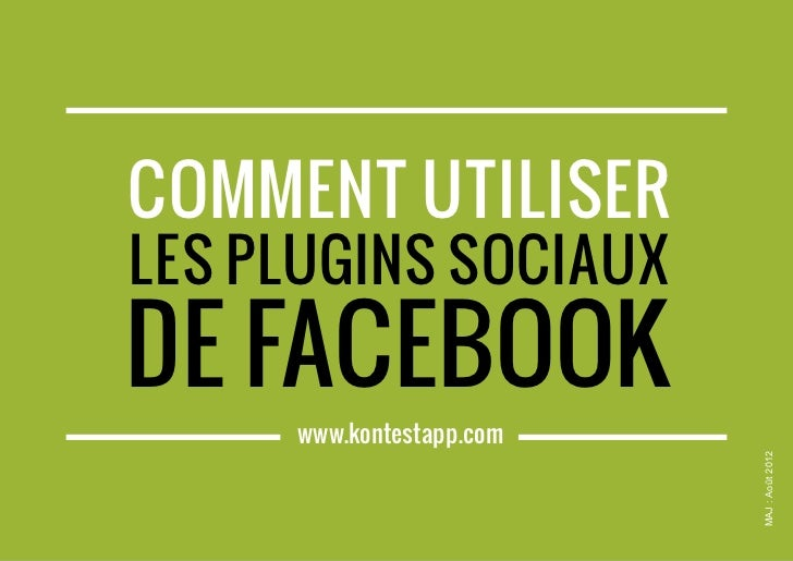 comment utiliser     les plugins sociaux    de facebook                              www.kontestapp.com                   ...