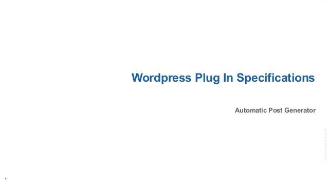 ©2010AmadeusITGroupSA Wordpress Plug In Specifications Automatic Post Generator 1