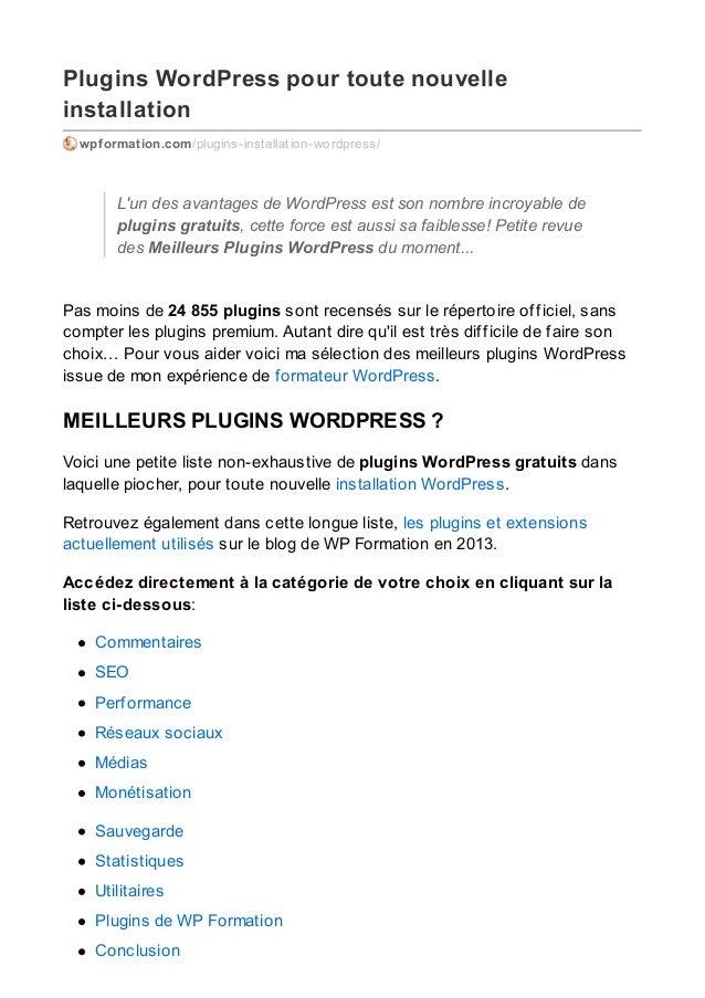 Plugins WordPress pour toute nouvelle installation wpformation.com/plugins-installation-wordpress/ L'un des avantages de W...