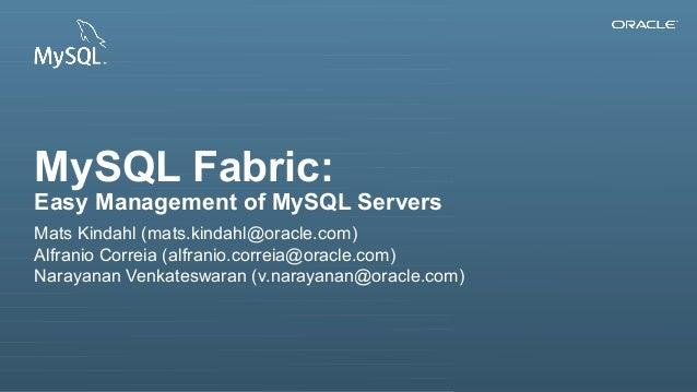 MySQL Fabric: Easy Management of MySQL Servers