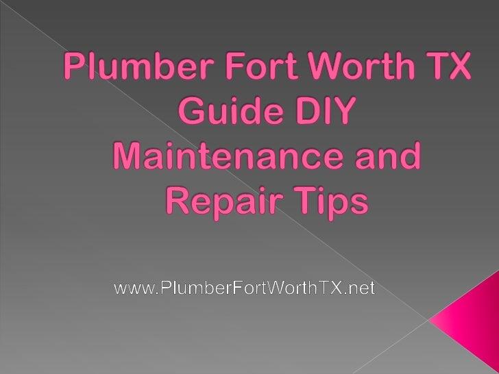Plumber Fort Worth TX Guide DIY Maintenance and Repair Tips