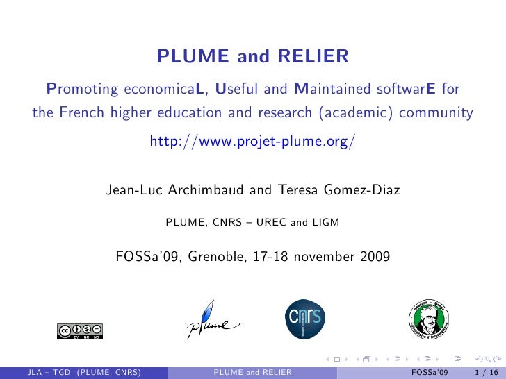 PLUME and RELIER   Promoting economicaL, Useful and Maintained softwarE for the French higher education and research (acad...