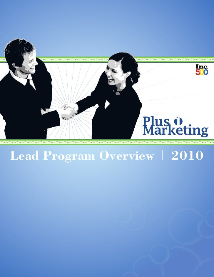 Plus                    Marketing Lead Program Overview   2010