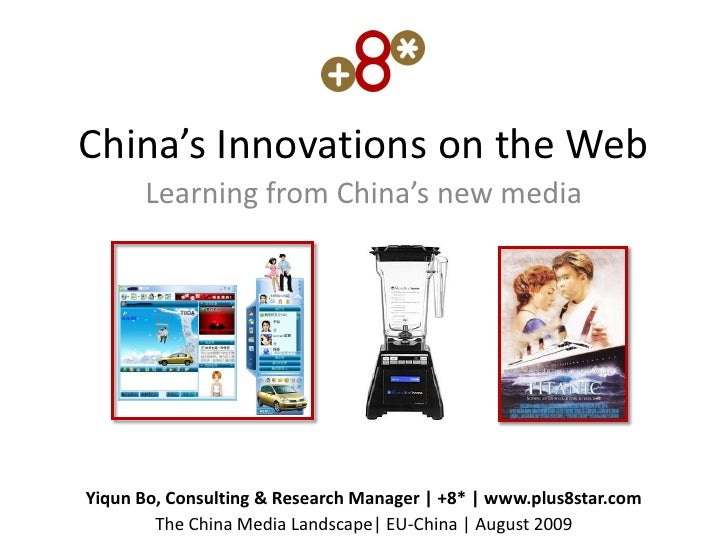 China's Innovations on the Web       Learning from China's new media     Yiqun Bo, Consulting & Research Manager | +8* | w...