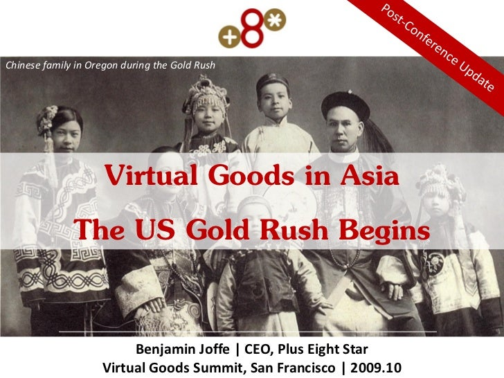 Chinese family in Oregon during the Gold Rush                     Virtual Goods in Asia               The US Gold Rush Beg...