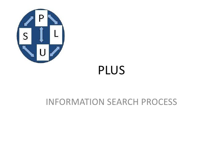 PLUSINFORMATION SEARCH PROCESS