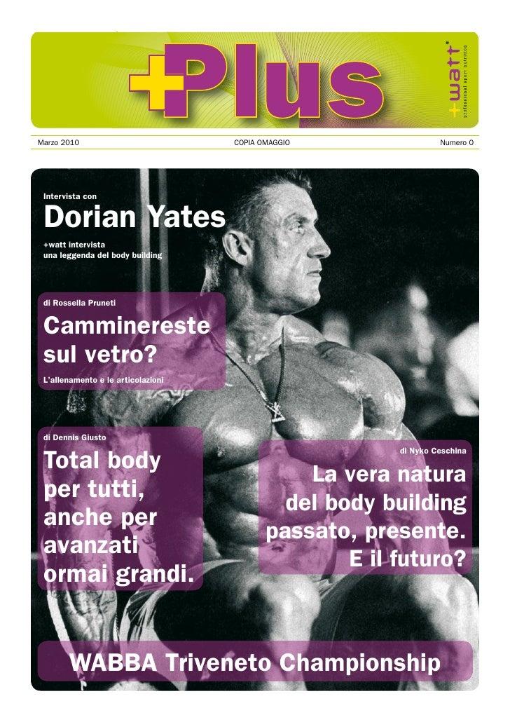 +Plus   Marzo2010                         COPIAOMAGGIO               Numero0   Intervista con   Dorian Yates   +watt...