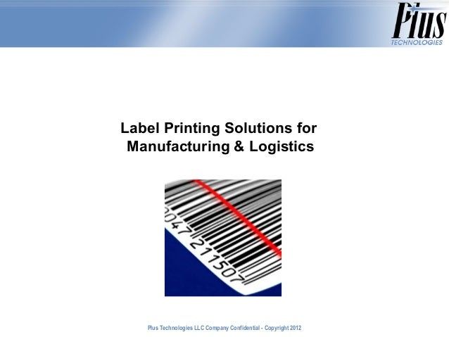 Label Printing Solutions for Manufacturing & Logistics