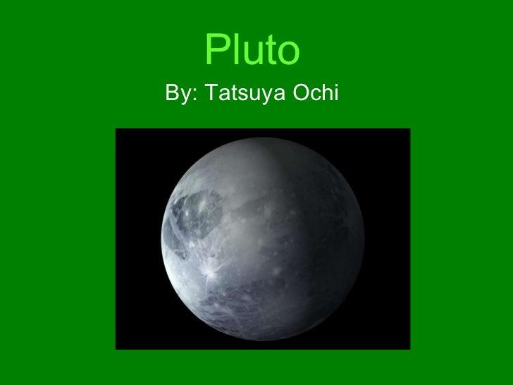 Pluto   By: Tatsuya Ochi