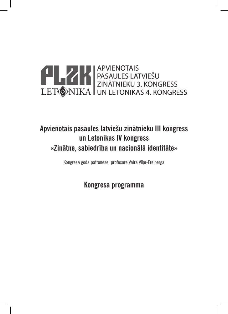 Apvienotais pasaules latviešu zinātnieku III kongress              un Letonikas IV kongress   «Zinātne, sabiedrība un naci...