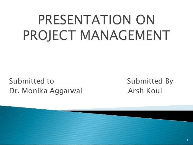 Submitted to Submitted ByDr. Monika Aggarwal Arsh Koul1