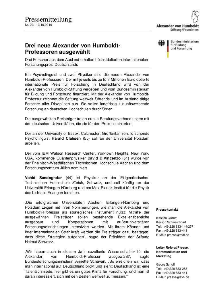 PressemitteilungNr. 23   13.10.2010Drei neue Alexander von Humboldt-Professoren ausgewähltDrei Forscher aus dem Ausland er...