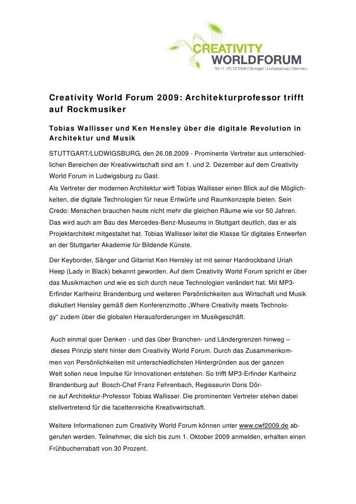 Creativity World Forum 2009: Architekturprofessor trifftauf RockmusikerTobias Wallisser und Ken Hensley über die digitale ...