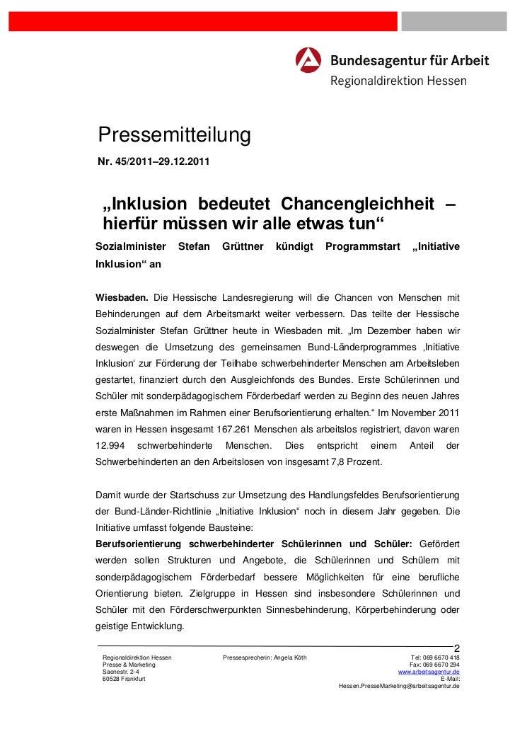 """PressemitteilungNr. 45/2011–29.12.2011 """"Inklusion bedeutet Chancengleichheit – hierfür müssen wir alle etwas tun""""Sozialmin..."""