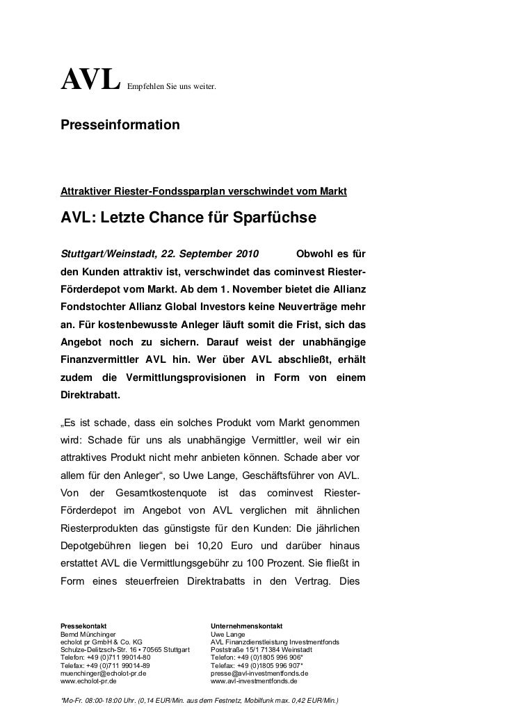 AVL                   Empfehlen Sie uns weiter.PresseinformationAttraktiver Riester-Fondssparplan verschwindet vom MarktAV...