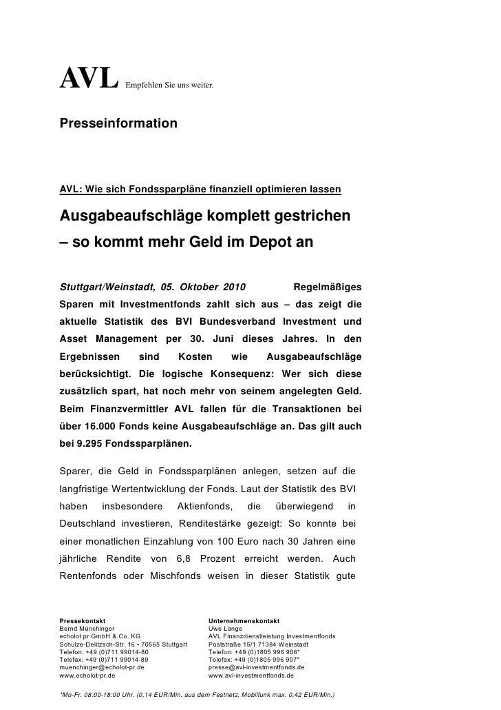 AVL                   Empfehlen Sie uns weiter.PresseinformationAVL: Wie sich Fondssparpläne finanziell optimieren lassenA...