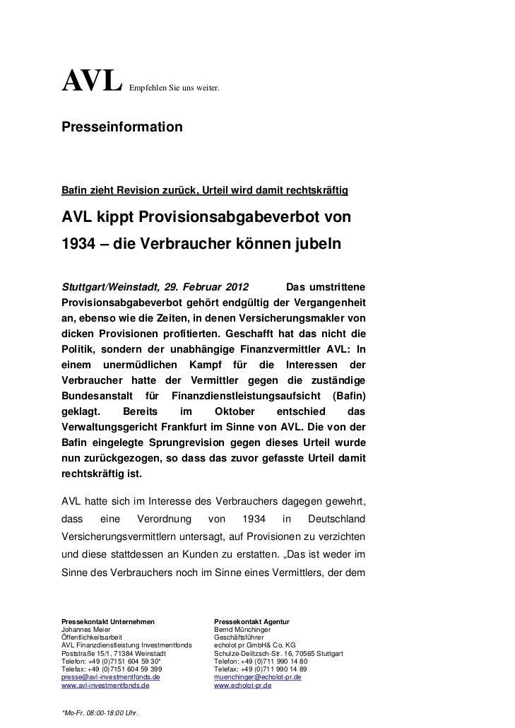 AVL                  Empfehlen Sie uns weiter.PresseinformationBafin zieht Revision zurück, Urteil wird damit rechtskräfti...