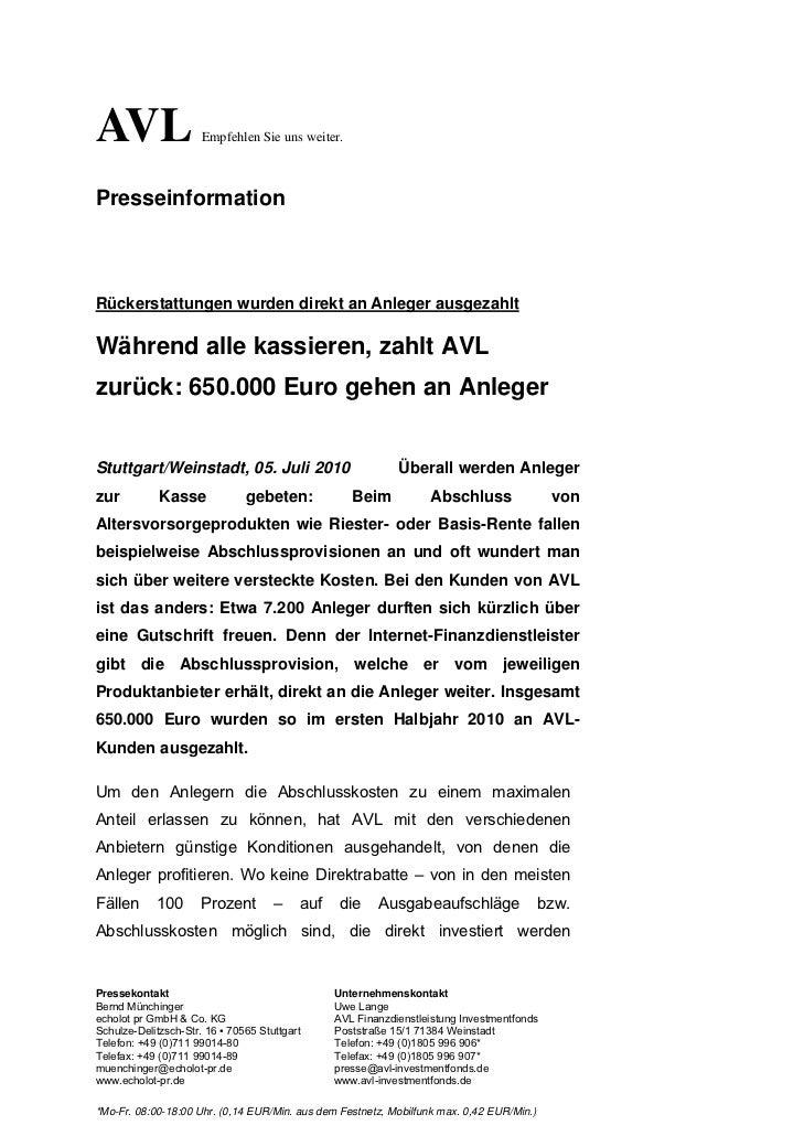 AVL                   Empfehlen Sie uns weiter.PresseinformationRückerstattungen wurden direkt an Anleger ausgezahltWähren...