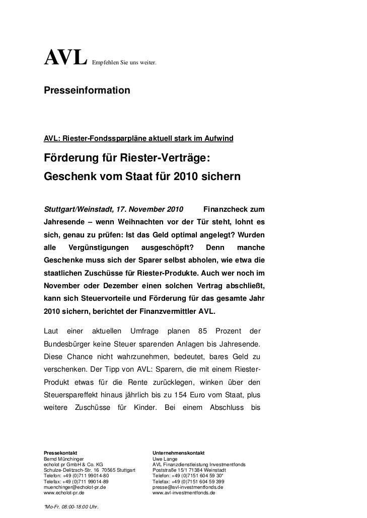 AVL                  Empfehlen Sie uns weiter.PresseinformationAVL: Riester-Fondssparpläne aktuell stark im AufwindFörderu...